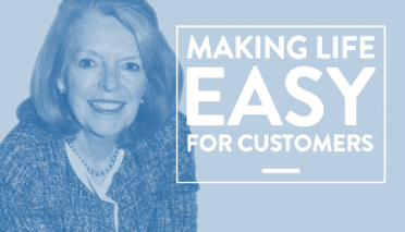 ​Guest blog: Make it Easy to be a Customer - the key to good customer experience