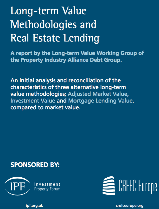 Long-term Value Methodologies and Real Estate Lending