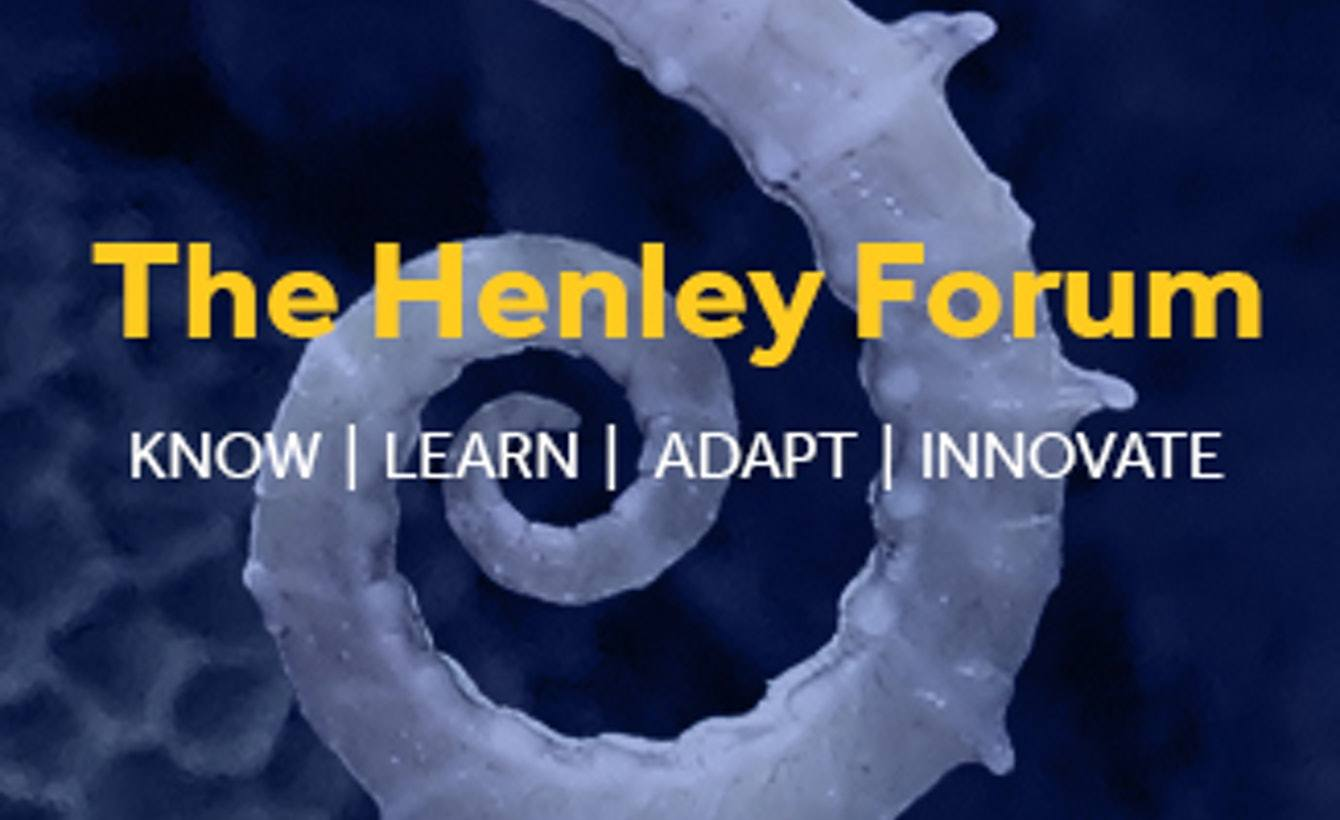 Henley Forum 20th Annual Conference: Collaboration for Innovation